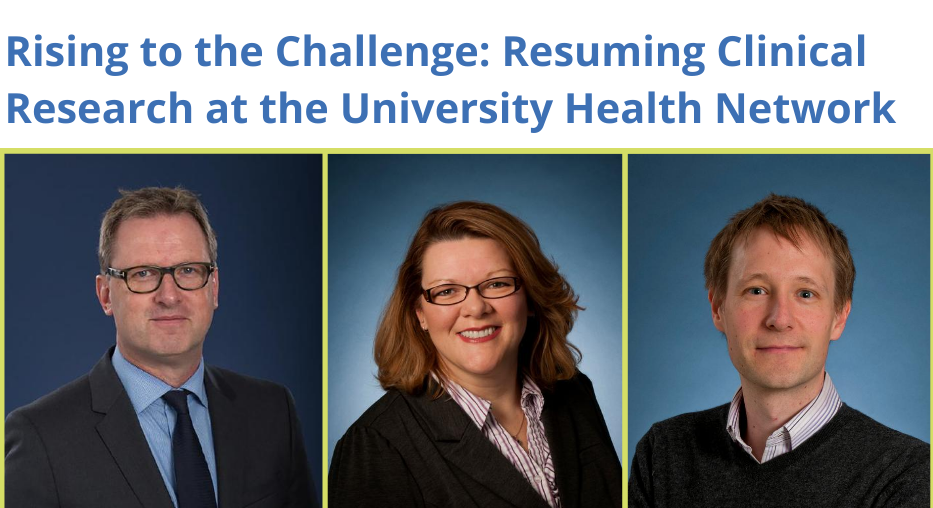 Rising to the Challenge: Resuming Clinical Research at the University Health Network