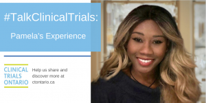 #TalkClinicalTrials: Pamela's Experience